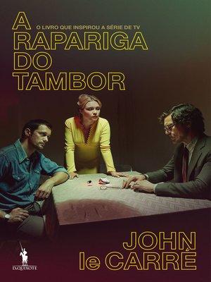 cover image of A Rapariga do Tambor