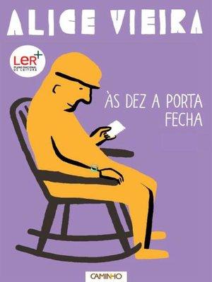 cover image of Às Dez a Porta Fecha
