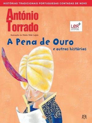 cover image of Pena de Ouro e Outras Histórias