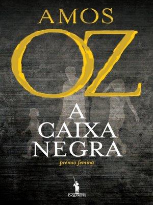cover image of A Caixa Negra