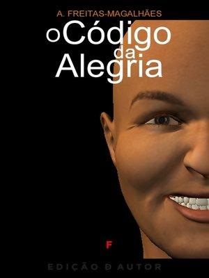 cover image of O Código da Alegria