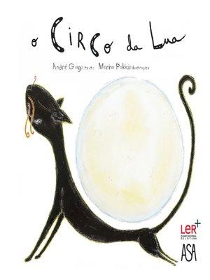 cover image of O Circo da Lua