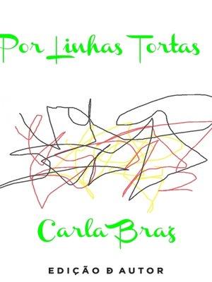cover image of Por Linhas Tortas