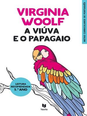 cover image of A Viúva e o Papagaio