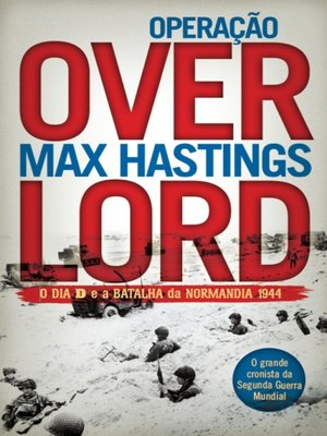 cover image of Operação Overlord--O Dia D e a Batalha da Normandia 1944