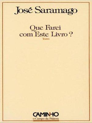 cover image of Que Farei com Este Livro?