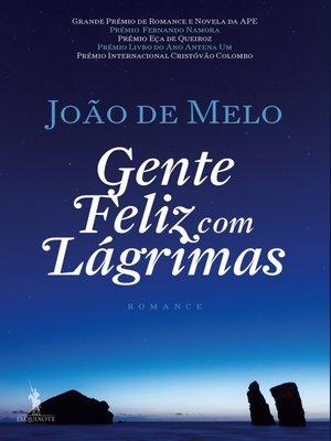 cover image of Gente Feliz com Lágrimas