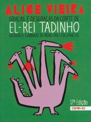 cover image of Graças e Desgraças da Corte de El-Rei Tadinho