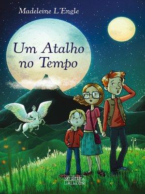 cover image of Um Atalho no Tempo