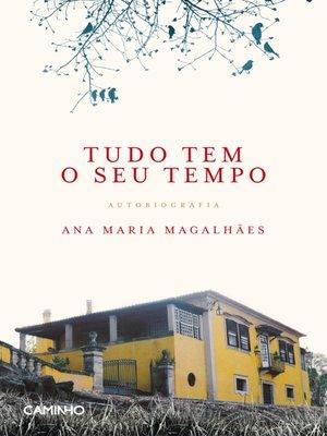 cover image of Tudo Tem o Seu Tempo--Autobiografia