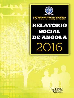 cover image of Relatório Social de Angola 2016