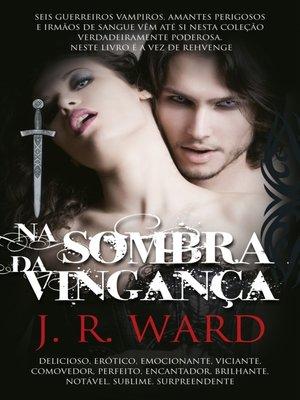 cover image of Na Sombra da Vingança