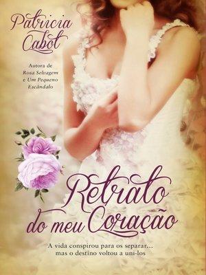 cover image of Retrato do Meu Coração