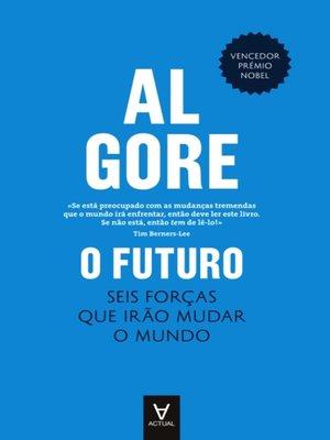 cover image of O Futuro--Seis forças que irão mudar o mundo