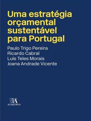 cover image of Uma estratégia orçamental sustentável para Portugal