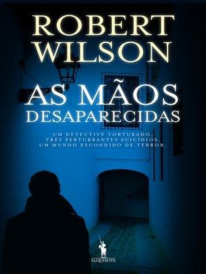 cover image of As Mãos Desaparecidas