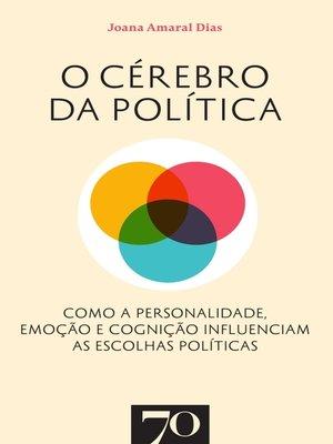 cover image of O Cérebro da Política