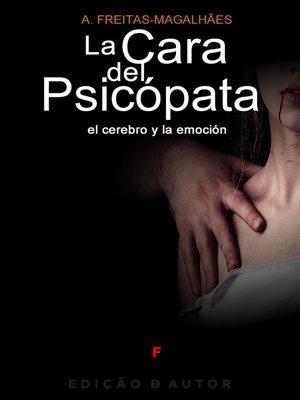 cover image of La Cara del Psicópata--El Cerebro y la Emoción