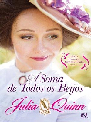 cover image of A Soma de Todos os Beijos