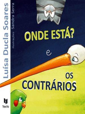 cover image of Onde Está? e Os Contrários
