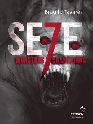 cover image of Sete monstros brasileiros