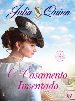 cover image of O Casamento Inventado--Série Rokesby II