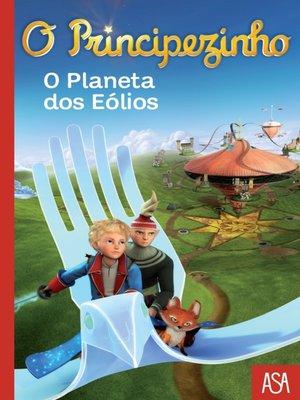 cover image of O Principezinho--O Planeta dos Eólios