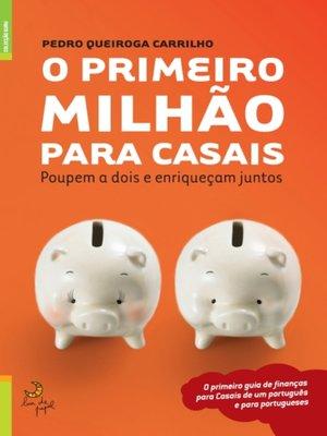 cover image of O Primeiro Milhão para Casais
