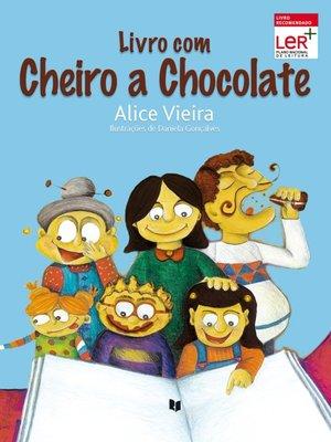 cover image of Livro com Cheiro a Chocolate