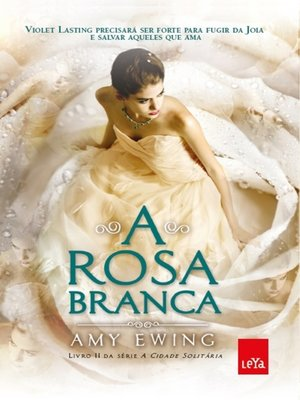 cover image of A Rosa Branca