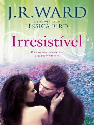 cover image of Irresistível