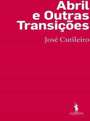 cover image of Abril e Outras Transições