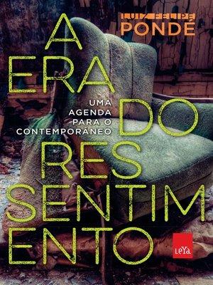 cover image of A era do ressentimento