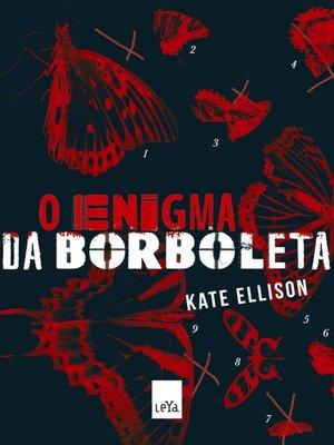 cover image of O Enigma da Borboleta