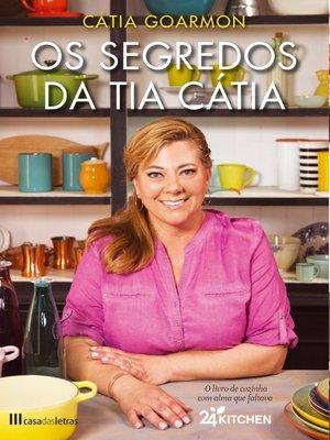 cover image of Os Segredos da Tia Cátia