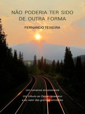 cover image of Não Poderia Ter Sido de Outra Forma