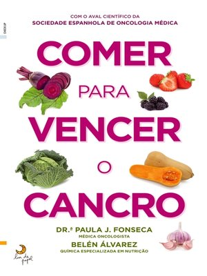 cover image of Comer para Vencer o Cancro