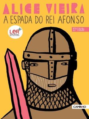 cover image of A Espada do Rei Afonso