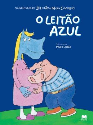 cover image of O Leitão Azul