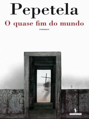 cover image of O Quase Fim do Mundo