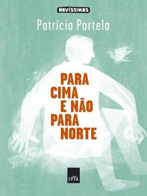 cover image of Para cima e não para norte