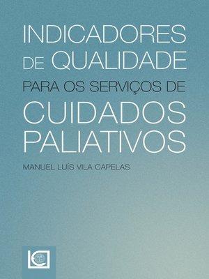 cover image of Indicadores de qualidade para os serviços de cuidados paliativos
