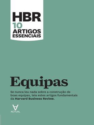 cover image of HBR 10 Artigos Essenciais--Equipas