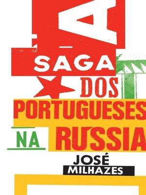 cover image of A Saga dos Portugueses na Rússia