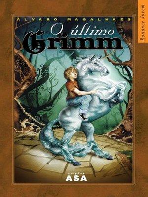 cover image of O último Grimm