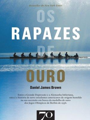 cover image of Os Rapazes de Ouro