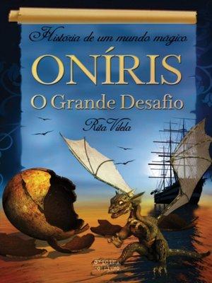 cover image of Oníris--O Grande Desafio