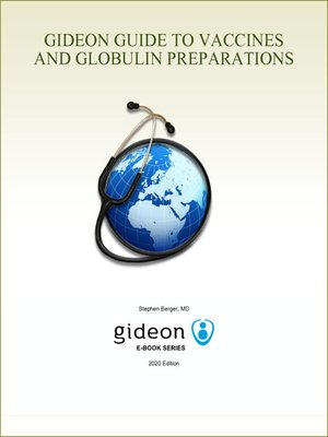 cover image of GIDEON Guide to Vaccines and Globulin Preparations
