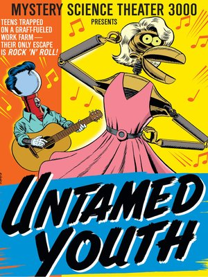 cover image of Mystery Science Theater 3000: Untamed Youth