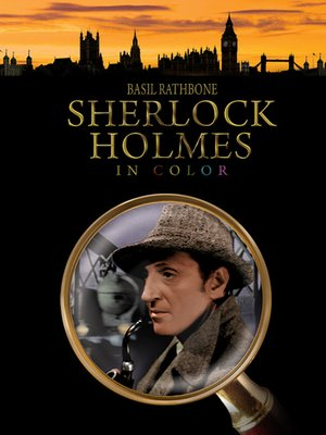 cover image of Sherlock Holmes: The Classic Collection, Volume 1 (In Color & Restored)